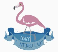 Crazy flamingo lady banner Baby Tee