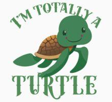 I'm totally a TURTLE Kids Tee