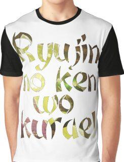 Ryujin no ken wo kurae! - Genji Ulti Graphic T-Shirt