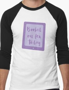 booked out for today (e-reader) Men's Baseball ¾ T-Shirt