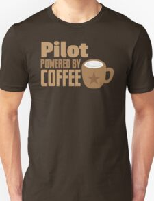 pilot powered by coffee T-Shirt