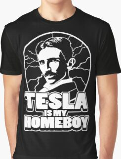 Tesla is my homeboy Graphic T-Shirt