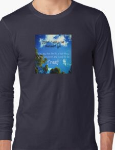 She's let herself go Long Sleeve T-Shirt