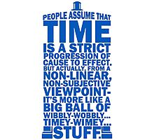 Doctor Who Time Quotes Photographic Print
