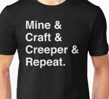Mine & Craft & Creeper & Repeat. Unisex T-Shirt