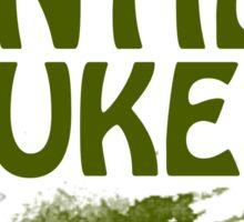 Nuked until I puked Sticker