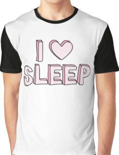 I love sleep Graphic T-Shirt
