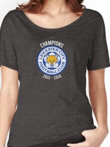 Leicester City FC - Champions 2015 2016 Women's Relaxed Fit T-Shirt