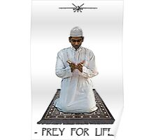 Prey for Life Poster