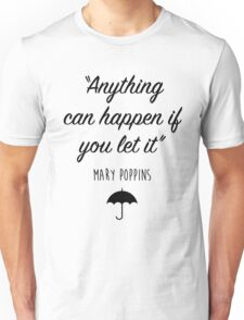 Mary Poppins - Anything can happen Unisex T-Shirt