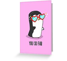 Fabulous Penguin! Greeting Card