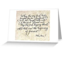 The beginning of fairies quote Greeting Card