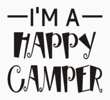 I'm A Happy Camper Kids Tee