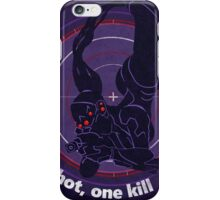 One shot, one kill iPhone Case/Skin