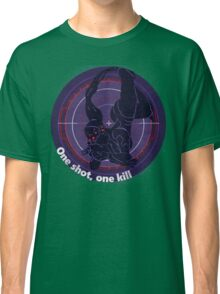 One shot, one kill Classic T-Shirt