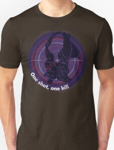 One shot, one kill Unisex T-Shirt