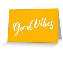 Good Vibes - Hand Lettering Design Greeting Card