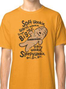 Soft Wookiee Warm Wookiee Classic T-Shirt