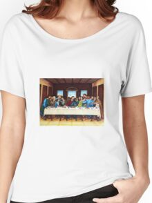 The last supper Women's Relaxed Fit T-Shirt
