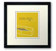 Pushing daisies Framed Print
