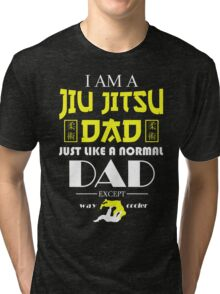 I AM A JIU JITSU DAD Tri-blend T-Shirt