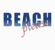 BEACH please Kids Tee