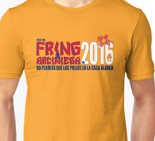 Fring in 2016 Unisex T-Shirt