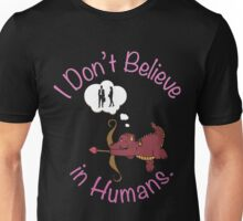 Dragons Don't Believe in Humans. T-Shirt