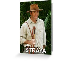 Straya Greeting Card
