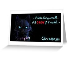 Scourge - Quote Greeting Card