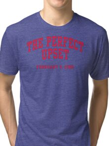 The Perfect Upset Tri-blend T-Shirt