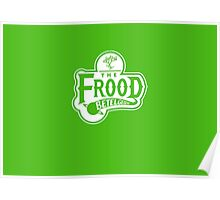 The Frood Poster