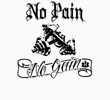 Motiv No Pain No Gain Unisex T-Shirt