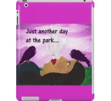 """""""Just Another Day"""" art products iPad Case/Skin"""