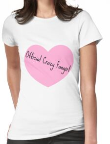 Crazy Fangirl Womens Fitted T-Shirt
