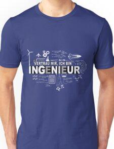 Vertrau mir - Ich bin Ingenieur Unisex T-Shirt
