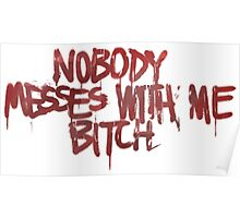 Life is strange Nobody messes with me Poster
