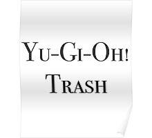Yu-Gi-Oh! Trash Poster