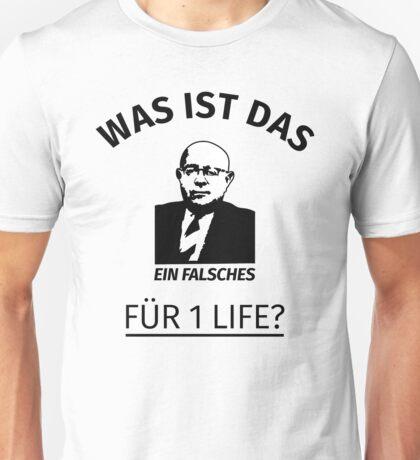 Was ist das für ein Life? Unisex T-Shirt