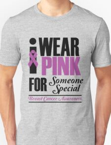 I wear pink for T-Shirt