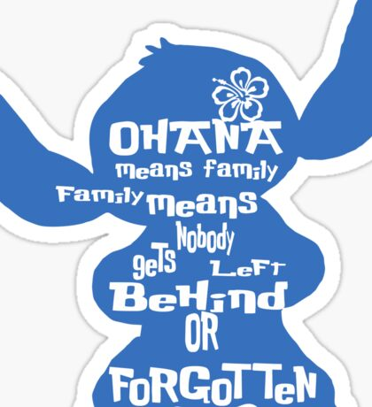 Stitch Ohana means family Sticker