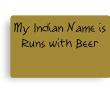 Runs with Beer Canvas Print