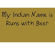 Runs with Beer Photographic Print