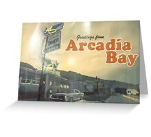 Life is strange from Arcadia Bay Greeting Card