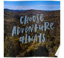 Choose Adventure Poster