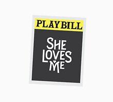 She Loves Me - Revival Playbill Unisex T-Shirt