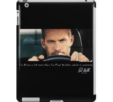 Paul Walker played Brian iPad Case/Skin