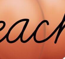 Peachy Peach Sticker