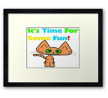 This Cats Ready For Some Fun! Framed Print
