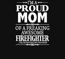 I'm A Proud Mom Of A Freaking Awesome Firefighter Womens Fitted T-Shirt